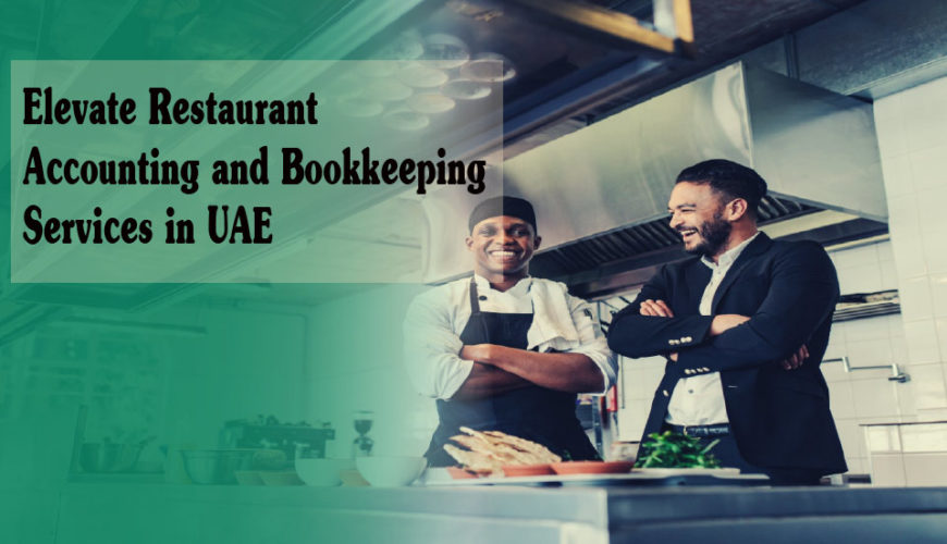 Elevate Restaurant-Accounting-and-Bookkeeping-services in Dubai UAE